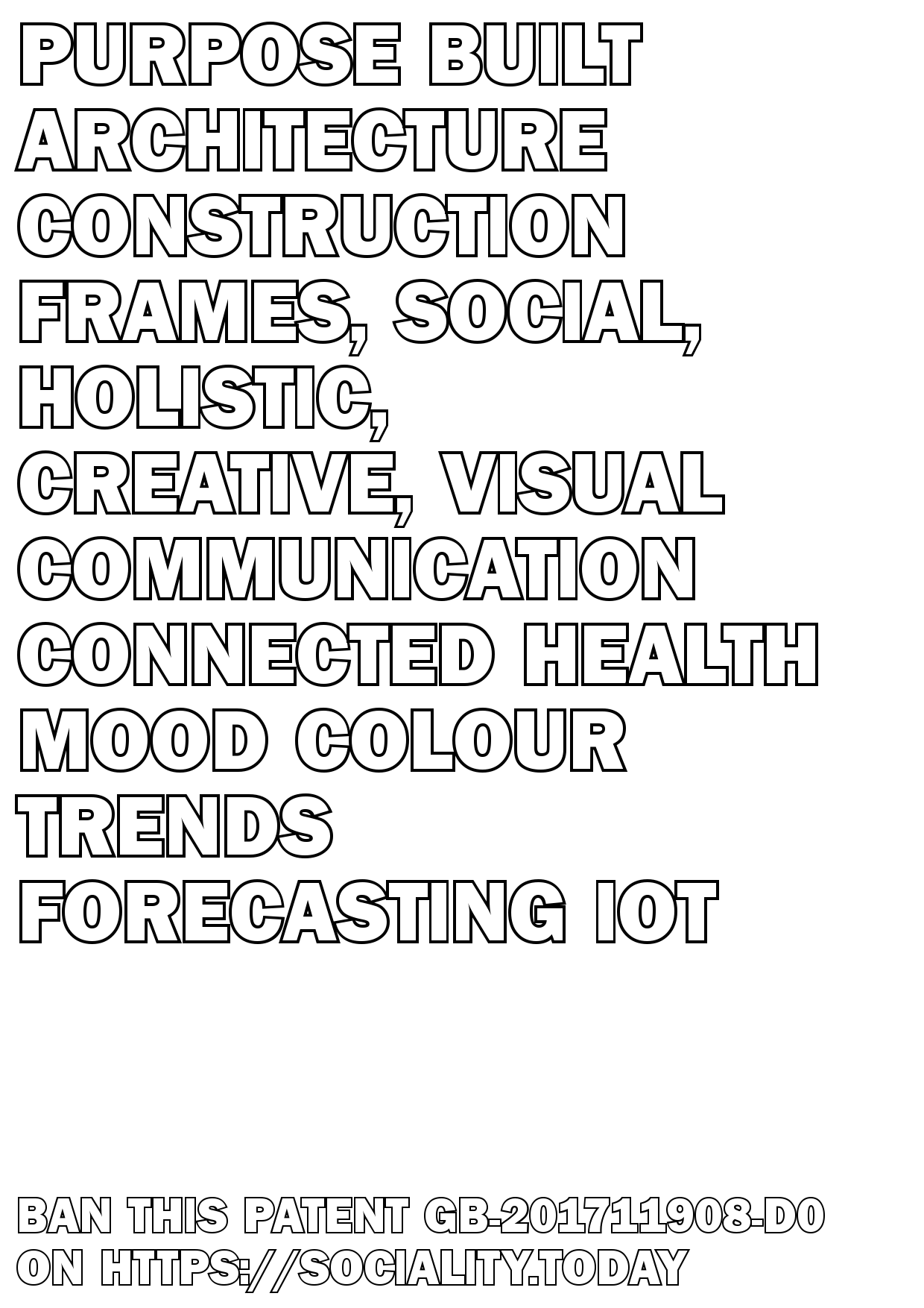 Purpose built architecture construction frames, social, holistic, creative, visual communication connected health mood colour trends forecasting IOT  - GB-201711908-D0