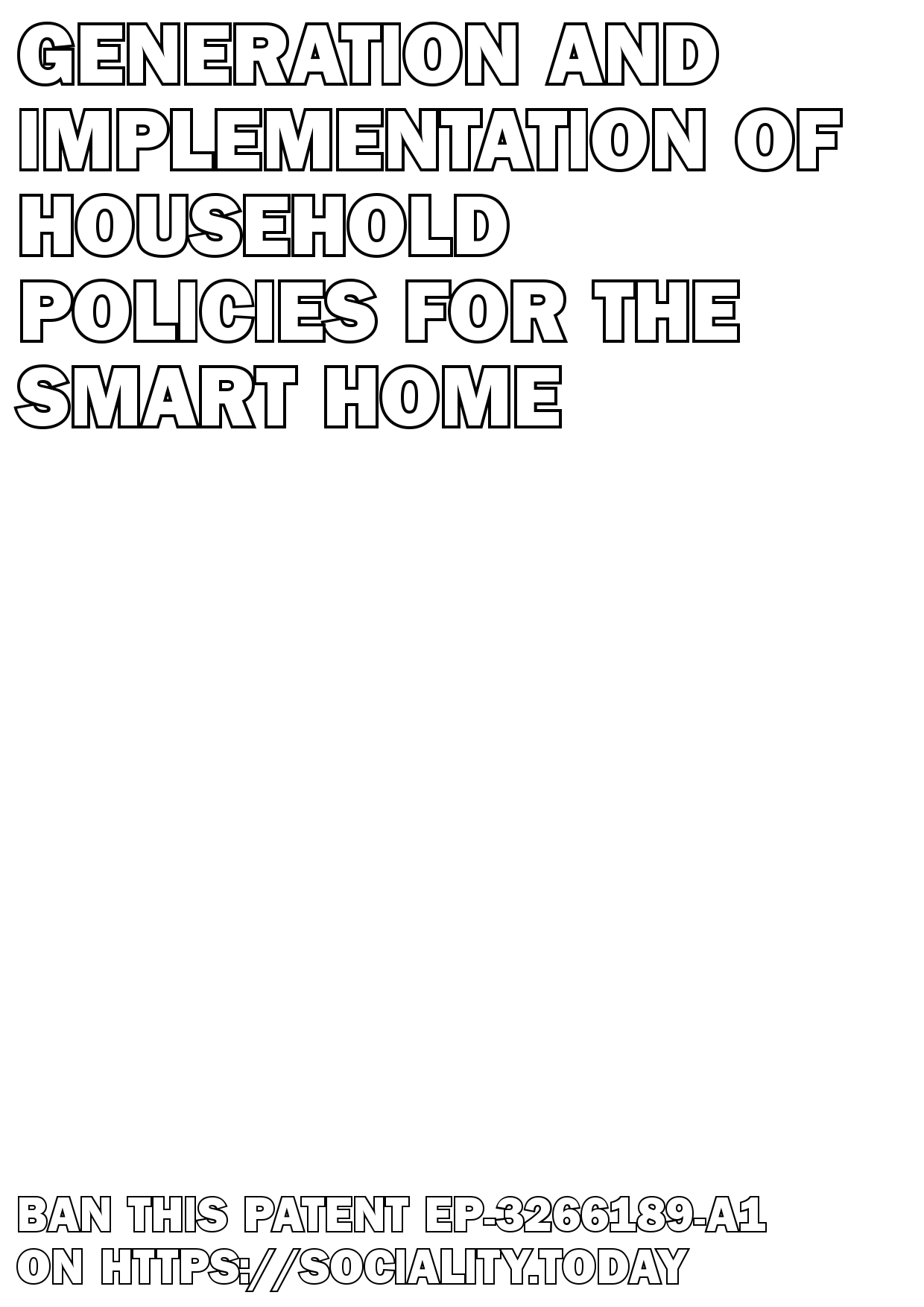 Generation and implementation of household policies for the smart home  - EP-3266189-A1