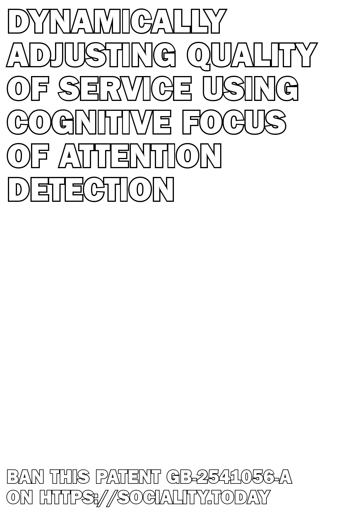 Dynamically adjusting quality of service using cognitive focus of attention detection  - GB-2541056-A